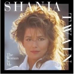 Shania Twain - The Woman In Me [ CD ]