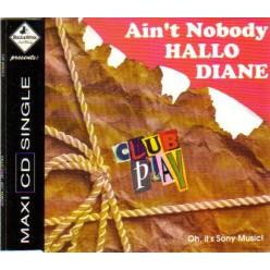 Hallo Diane - Aint Nobody [ CD ]