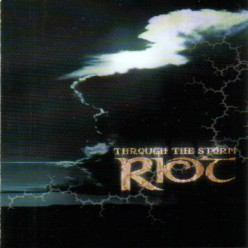 Riot - Through The Storm [ CD ]