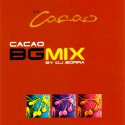 Cacao BG MIX - by DJ Borra [ CD ]