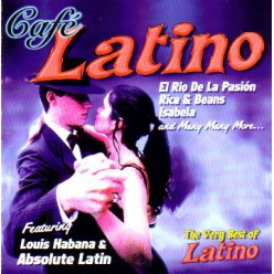 Cafe Latino - The Very Best Of Latino [ CD ]