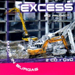 MG Project - Excess - Made in Burgas [ 2 CD + DVD ]