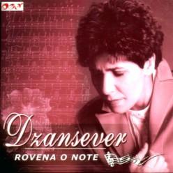 Dzansever - Rovena o note [ CD ]