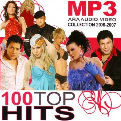 100 Top Hits - Collection 2006 - 2007 ( mp3 ) [ CD ]