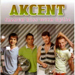 Akcent - French Kiss With KyLie [ CD ]