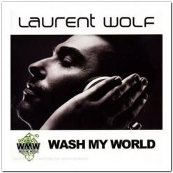 Laurent Wolf - Wash My World [ CD ]