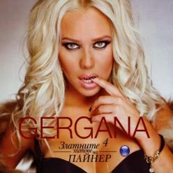 Златните хитове на Пайнер 4 Гергана = Gergana [ CD ]