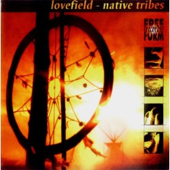 Lovefield - Native Tribes [ CD ]