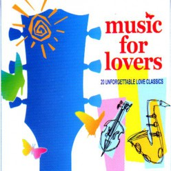 Music For Lovers - 20 Unforgettable Love Classics [ CD ]